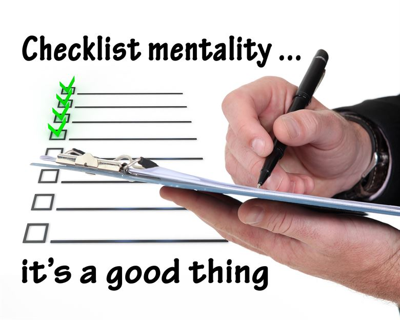 Checklists are a straigtforward start toward developing a consistent respect for inspections in any organization.
